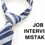 Biggest Interview Mistakes that needs to be avoided
